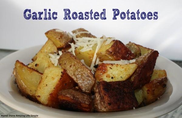 Garlic Roasted Potatoes 6