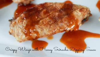 Crispy Wings with Honey Sriracha Dipping Sauce small