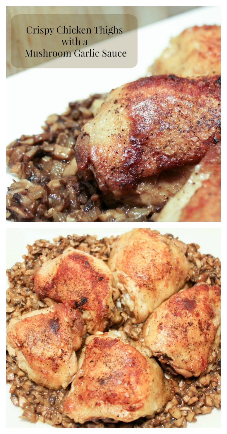Crispy Chicken Thighs with a Mushroom Garlic Sauce – Mamal ...