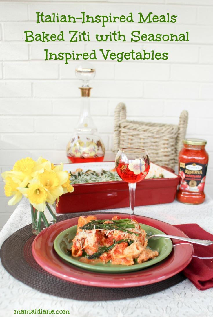 Italian Inspired Meals - Baked Ziti with Seasonal Inspired Vegetables long