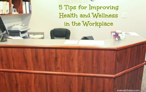 5 Tips for Improving Health and Wellness in the Workplace 2 067a