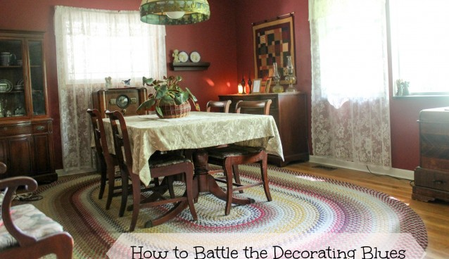 How to Battle the Decorating Blues a