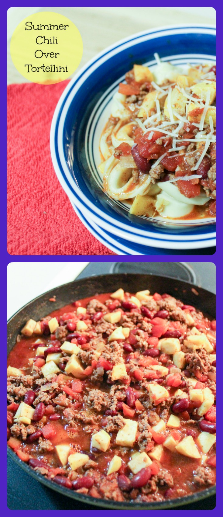 Summer Chili Over Tortellini Collage